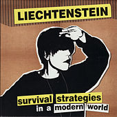 Survival Strategies In A Modern World by Liechtenstein