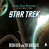 Play & Download Music From Star Trek - Movies and TV Shows by The Global Stage Orchestra | Napster
