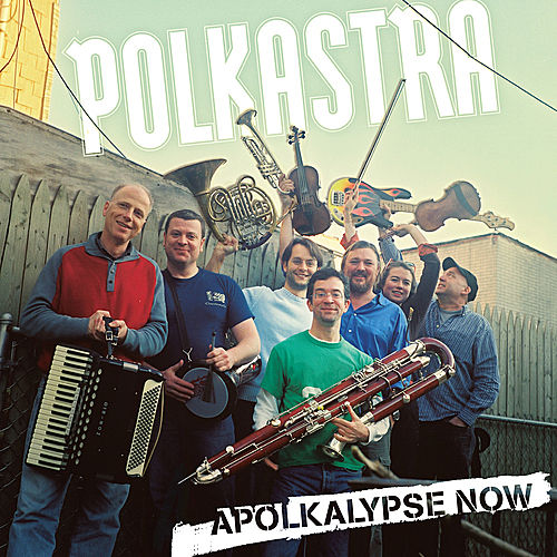 Play & Download Apolkalypse Now by Polkastra | Napster