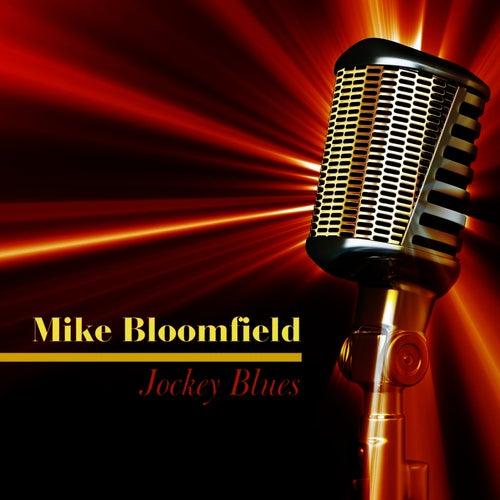 Jockey Blues by Mike Bloomfield