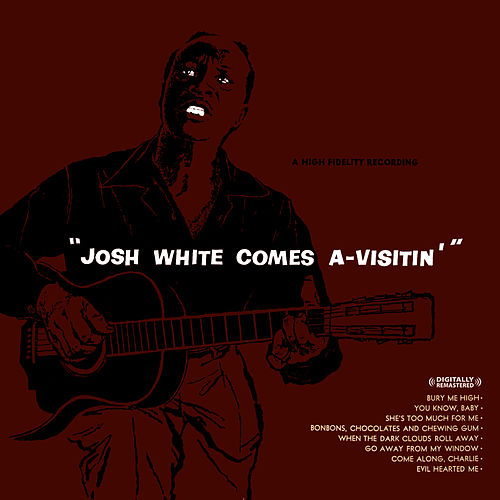 Play & Download Josh White Comes A-Visitin' (Digitally Remastered) by Josh White | Napster