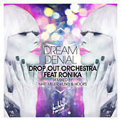Dream Denial by Drop Out Orchestra