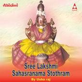 Sree Lakshmi Sahasranama Stothram by Usha Raj