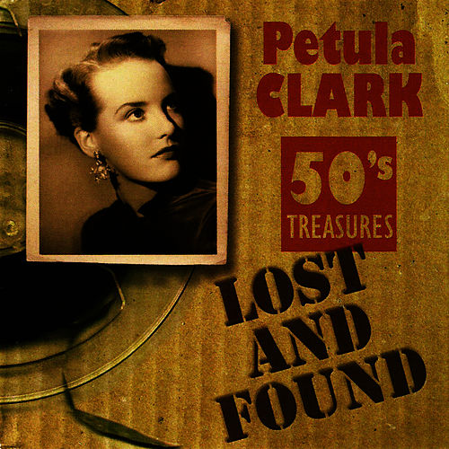 Lost and Found, 50's Treasures by Petula Clark