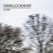 Play & Download In Deep by Mark Lockheart | Napster