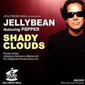 Play & Download Shady Clouds by Jellybean | Napster