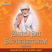 Shirdi Sai Suprabatham & Songs by Usha Raj