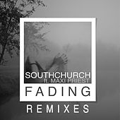 Fading (Remixes) by Southchurch