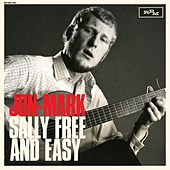 Sally Free and Easy by Jon Mark