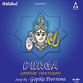 Play & Download Durga Gayathri Manthram by Gopika Poornima | Napster