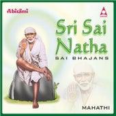 Play & Download Sri Sai Natha by Mahathi | Napster