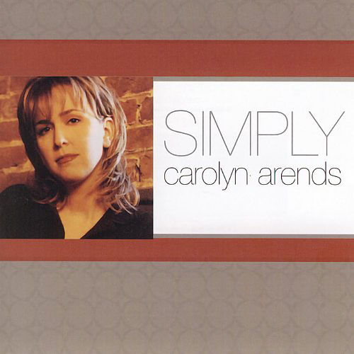 Play & Download Simply Carolyn Arends by Carolyn Arends | Napster
