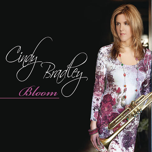 Play & Download Bloom by Cindy Bradley | Napster