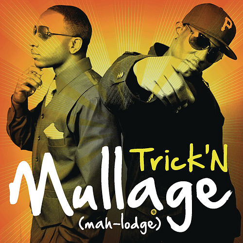 Play & Download Trick'n by Mullage | Napster