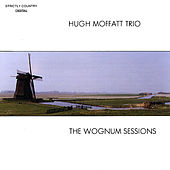 Play & Download The Wognum Sessions by Hugh Moffatt | Napster