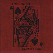 Play & Download Carnival Sky by James Mason | Napster