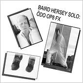 Play & Download Ôdo Op8 Fx by Baird Hersey | Napster