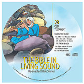 28. Ravens Feed Elijah/Fire From Heaven by The Bible in Living Sound