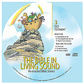 3. Noah's Ark/Noah and the Flood by The Bible in Living Sound