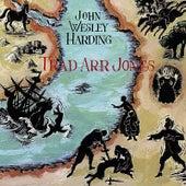 Trad Arr Jones by John Wesley Harding