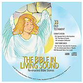 33. Isaiah's Vision/Sun Turns Back by The Bible in Living Sound