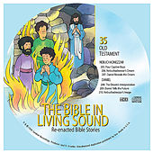 35. Nebuchadnezzar/Daniel by The Bible in Living Sound