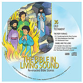 36. the Fiery Furnace/Daniel and the Lions by The Bible in Living Sound