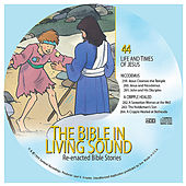 44. Nicodemus/A Cripple Healed by The Bible in Living Sound