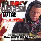 Play & Download Acceso Total Tour Edition by Funky | Napster