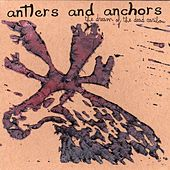 The Dream of the Dead Caribou by Antlers and Anchors