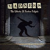 Play & Download The Liberty of Norton Folgate by Madness | Napster