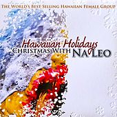 Hawaiian Holidays: Christmas with Na Leo by Na Leo Pilimehana