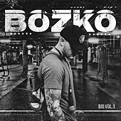 Bio, Vol. 1 by Bozko