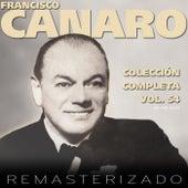 Colección Completa, Vol. 54 (Remasterizado) by Francisco Canaro
