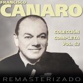 Colección Completa, Vol. 52 (Remasterizado) by Francisco Canaro