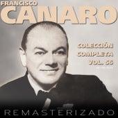Colección Completa, Vol. 56 by Francisco Canaro