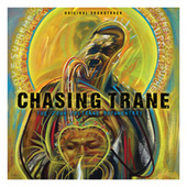 Chasing Trane: The John Coltrane Documentary (Original Soundtrack) by Various Artists