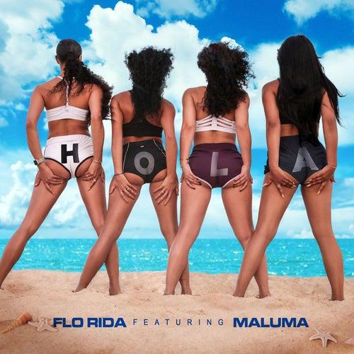 Hola (feat. Maluma) by Flo Rida