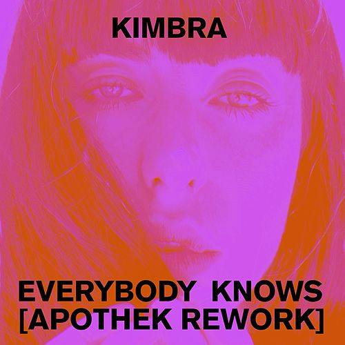 Everybody Knows (Apothek Rework) de Kimbra