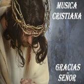 Te Doy Gracias by Musica Cristiana