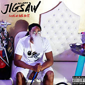 Look At Me Do It by Jigsaw