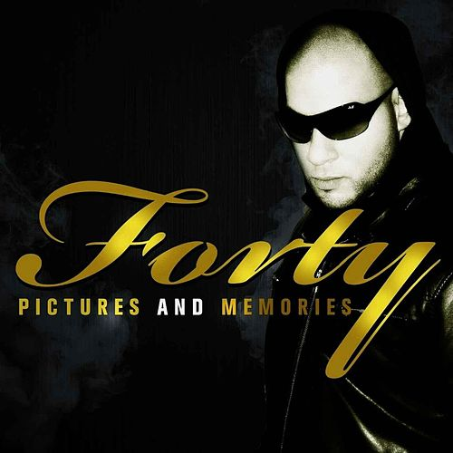 Pictures and Memories by Forty