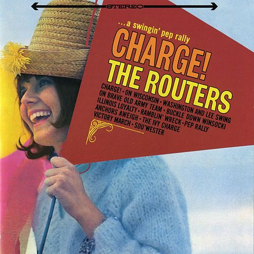 Play & Download Charge! by The Routers | Napster