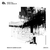 After A Break EP by Kevin Call
