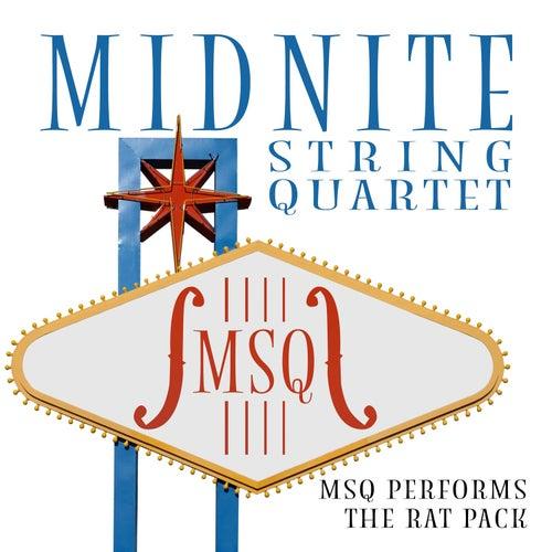 MSQ Performs The Rat Pack de Midnite String Quartet