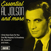 Essential Al Jolson and More by Al Jolson