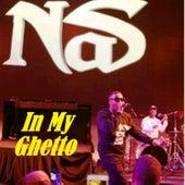 In My Ghetto von Nas