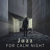 Jazz for Calm Night by Soft Jazz
