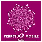 Perpetuum Mobile - Single by The Ids
