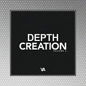 Depth Creation, Vol. 6 - EP by Various Artists